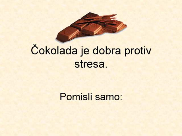 Čokolada je povrće .... pročitaj do kraja..