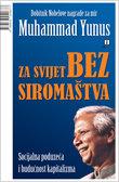 Muhammad Yunus: Siromaštvo je prijetnja miru.