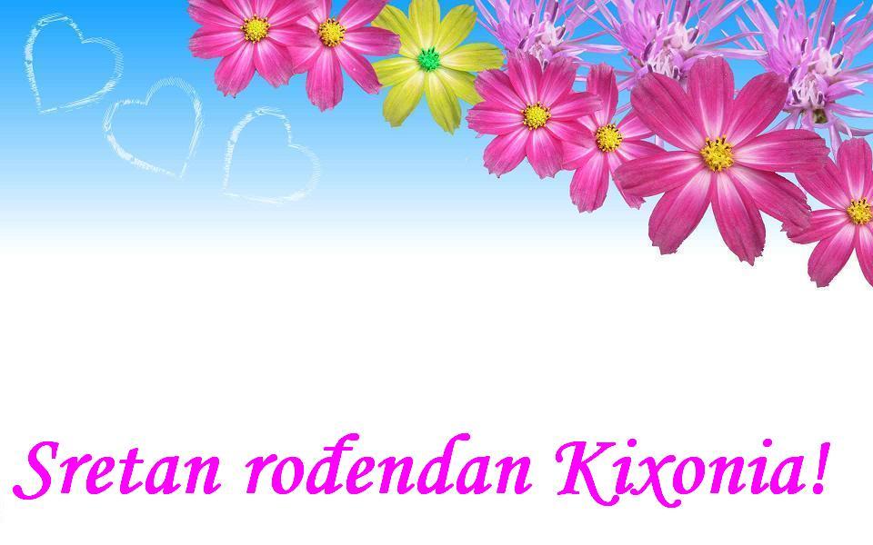 Sretan rođendan Kixonia!