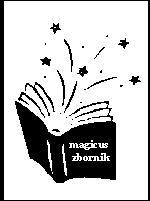 Magicus zbornik - IV dio nastavak (drugi krug prijedloga)