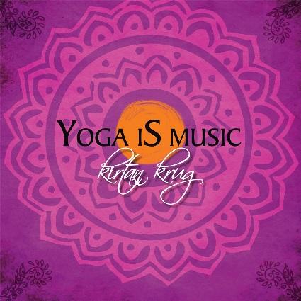 Yoga is Music KIRTAN KRUG 19.6.