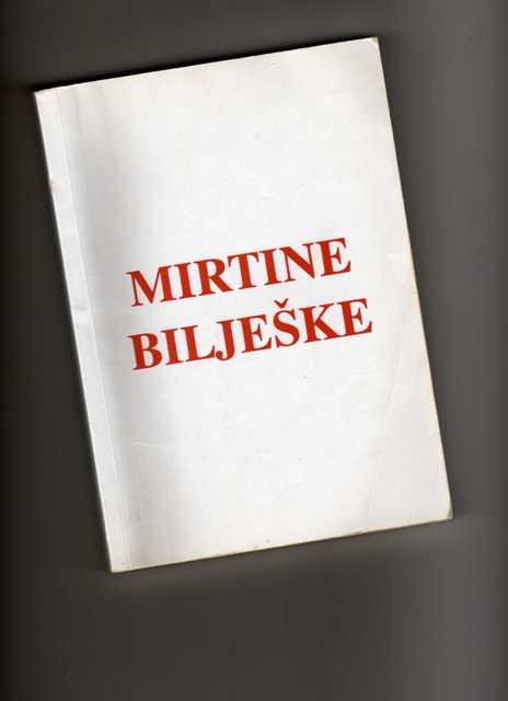 MIRTINE BILJEŠKE