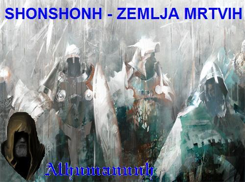 Shonshonh – Alandska zemlja mrtvih ratnika
