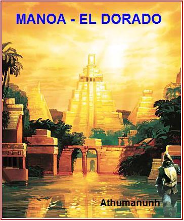 Legendarni zlatni grad Manoa - El Dorado