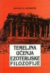 ONLINE knjižara Harša donira - TEMELJNA UČENJA EZOTERIJSKE FILOZOFIJE