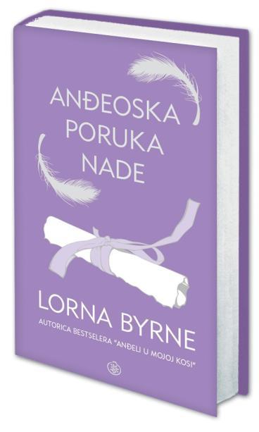 ANĐEOSKA PORUKA NADE LORNA BYRNE - nova knjiga autorice uspješnice