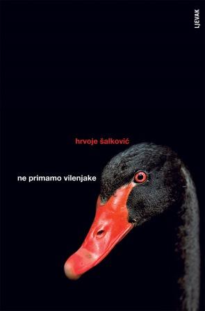 Nova zbirka priča HRVOJA ŠALKOVIĆA: NE PRIMAMO VILENJAKE - u prodaji!