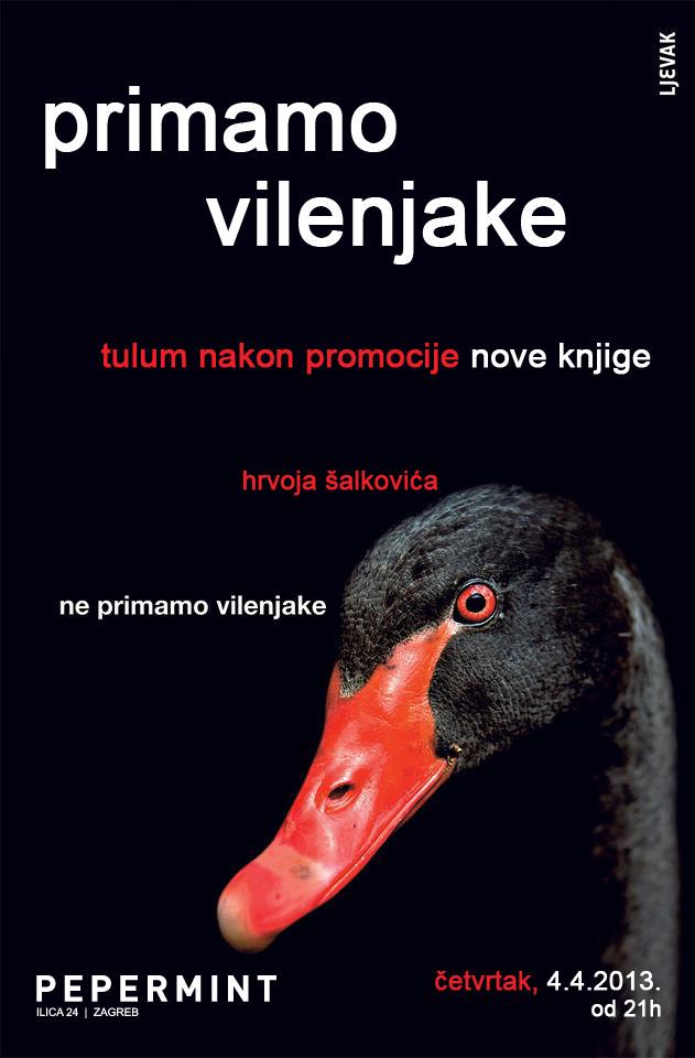 Pozivamo Vas na promociju nove knjige HRVOJA ŠALKOVIĆA Ne primamo vilenjake i na AFTER party u klubu PEPERMINT četvrtak 4. 4.