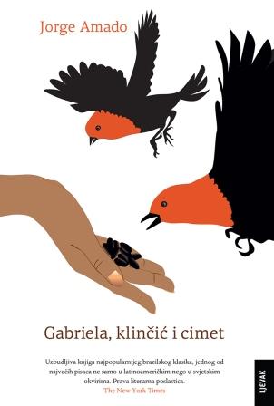 Brazilska književna ikona JORGE AMADO prvi puta preveden u Hrvatskoj_GABRIELA, KLINČIĆ I CIMET