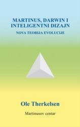 Martinus, Darwin i inteligentni dizajn -  Nova teorija evolucije