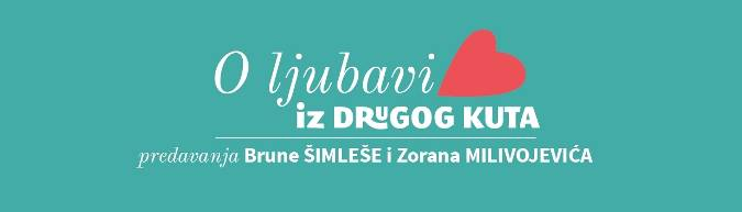 Pozivamo Vas na novi ciklus predavanja Brune Šimleše i Zorana Milivojevića - O LJUBAVI IZ DRUGOG KUTA_utorak 24.9. CINEPLEXX Centar Kaptol