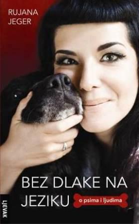 Pozivamo vas na promociju nove knjige RUJANE JEGER - BEZ DLAKE NA JEZIKU - o psima i ljudima