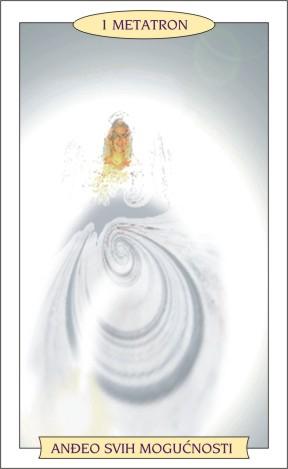 ANĐEOSKI TAROT: METATRON - Anđeo svih mogućnosti