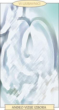 ANĐEOSKI TAROT: LJUBAVNICI - Anđeo vizije izbora