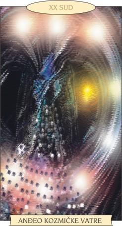 ANĐEOSKI TAROT:  SUD - Anđeo kozmičke vatre