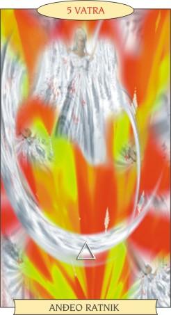 ANĐEOSKI TAROT:  5 VATRA - Anđeo ratnik