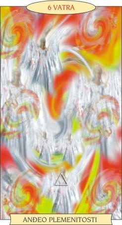 ANĐEOSKI TAROT:  6 VATRA - Anđeo plemenitosti