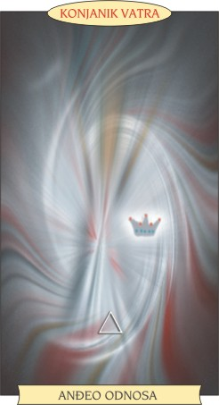 ANĐEOSKI TAROT:  KONJANIK VATRA - Anđeo odnosa