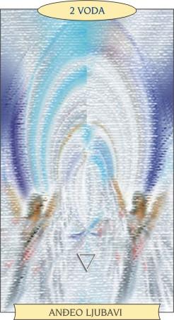 ANĐEOSKI TAROT: 2 VODA - Anđeo ljubavi