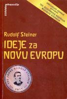 IDEJE ZA NOVU EVROPU - Rudolf Steiner