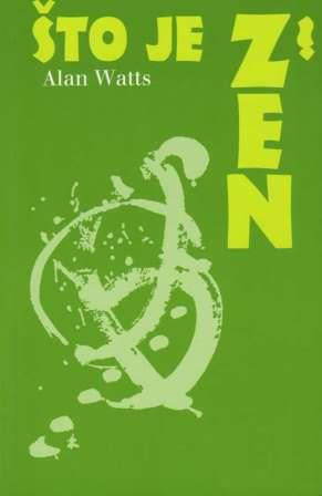 Što je Zen? - Alan Watts