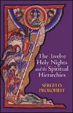 Dvanaest Svetih noći i Duhovne Hijerarhije - Sergei O.Prokofieff
