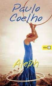 Paulo Coelho: Aleph - Kralj mojeg kraljevstva