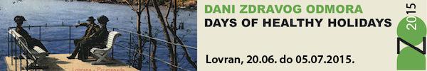 Dani zdravog odmora u Lovranu