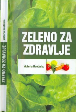 Zeleno za zdravlje - Victoria Boutenko