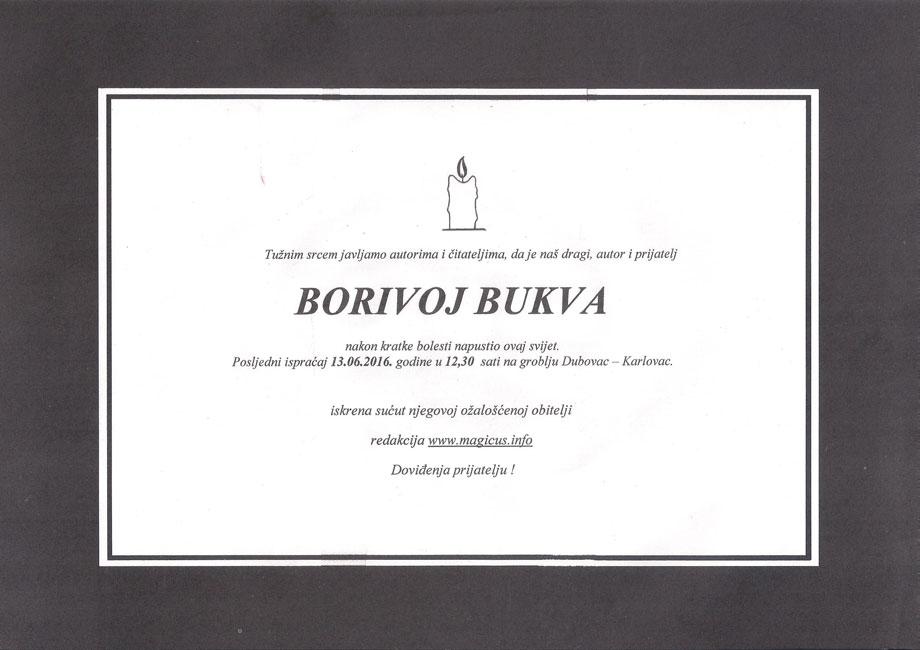 Posljednji ispraćaj Borivoja Bukve danas, 13. 6. 2016.u 12;30 h na groblju Dubovac  u Karlovcu