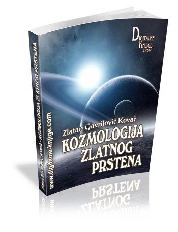"""OSVRT NA KNJIGU """"KOZMOLOGIJA ZLATNOG PRSTENA"""" ZLATANA GAVRILOVIĆ KOVAČ"""