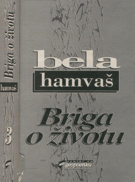 BRIGA O ŽIVOTU - Bela Hamvas