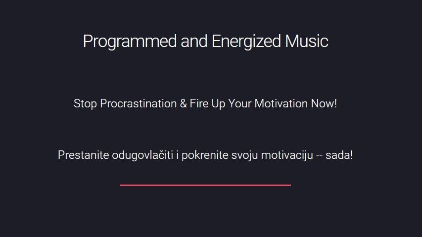 Prestanite odugovlačiti i pokrenite svoju motivaciju -- sada!