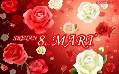 DRAGE MOJE ŽENE, ŽELIM NAM SRETAN 8. MART :)