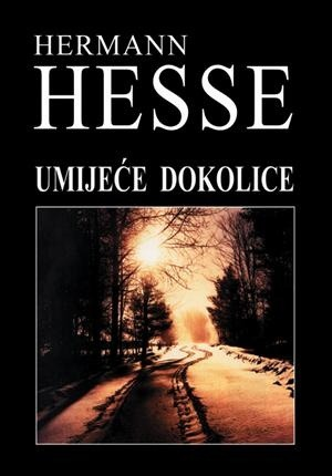 Umijeće dokolice - HERMANN HESSE