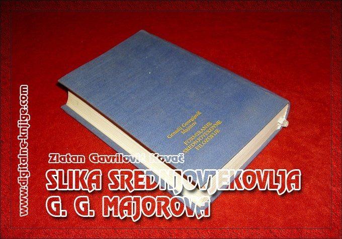 SLIKA SREDNJOVJEKOVLJA G. G. MAJOROVA