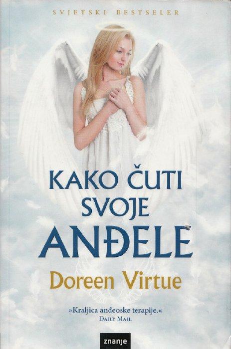 Doreen Virtue - Kako čuti svoje anđele