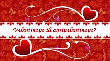 Valentinovo ili antivalentinovo, nema bitne razlike