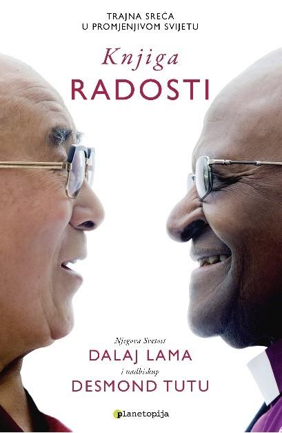 NOVO U PLANETOPIJI: Dalaj Lama; Desmond Tutu i Douglas Abrams - KNJIGA RADOSTI