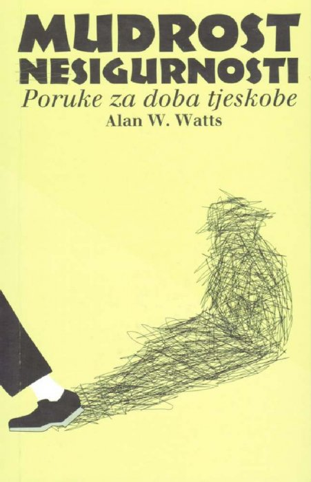 Alan Watts-Mudrost nesigurnosti