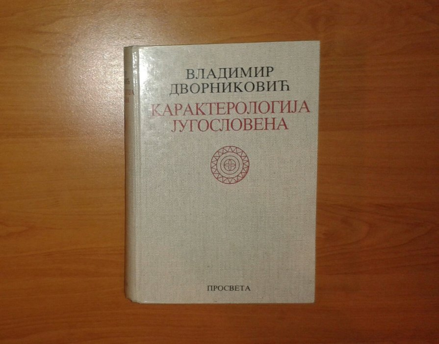 KARAKTEROLOGIJA JUGOSLOVENA (1)