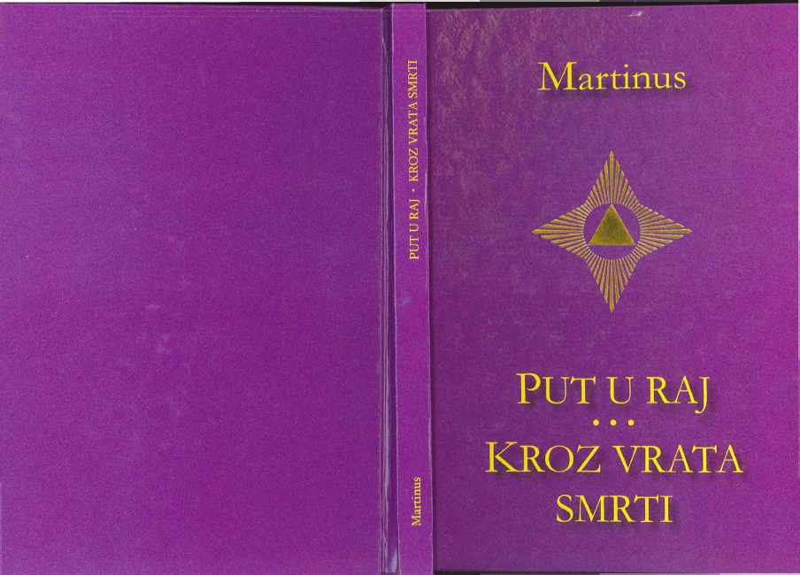 Martinus - Put u Raj, Kroz Vrata Smrti