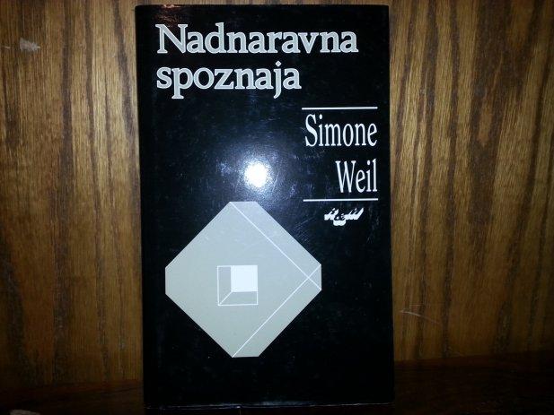 Simone Weil: »Nadnaravna spoznaja«