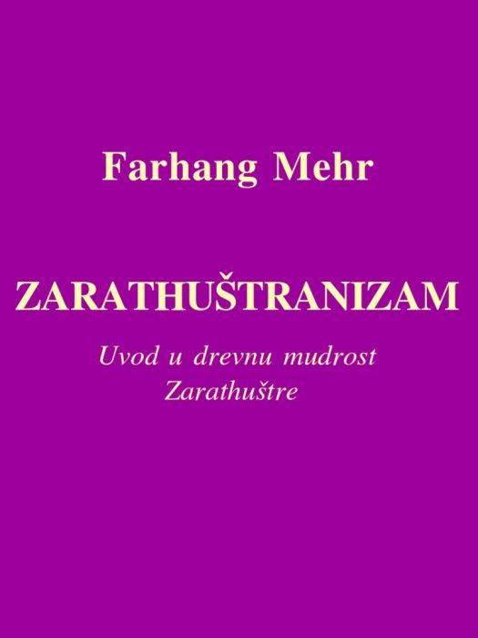 Farhang Mehr - Zarathuštranizam