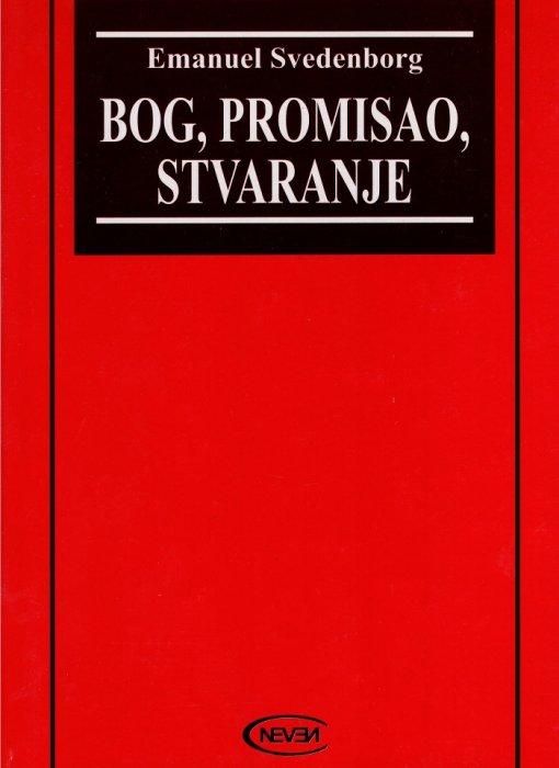 Emanuel Svedenborg-Bog, Promisao,  Stvaranje