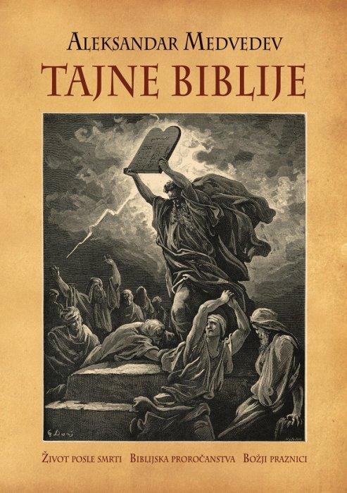 Tajne Biblije - Aleksandar  Medvedev