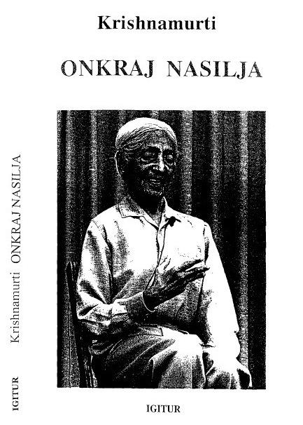 Jiddu Krishnamurti - Onkraj Nasilja