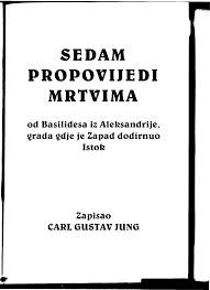 Karl Gustav Jung - Sedam propovedi  mrtvima