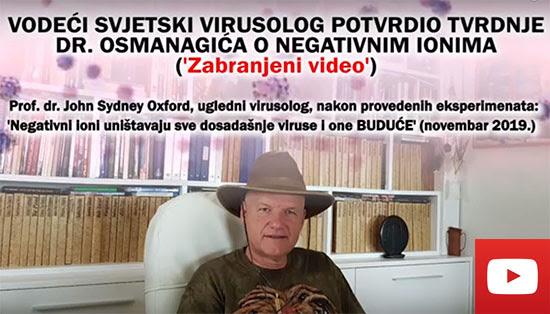 VODEĆI SVJETSKI VIRUSOLOG POTVRDIO TVRDNJE DR. OSMANAGIĆA O NEGATIVNIM IONIMA (