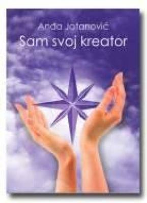 Sam svoj kreator – Kreiram snagu